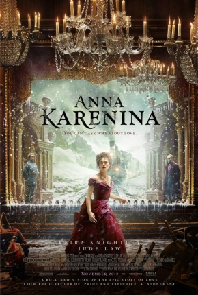 First Poster for Joe Wright's 'Anna Karenina' Starring Keira Knightley