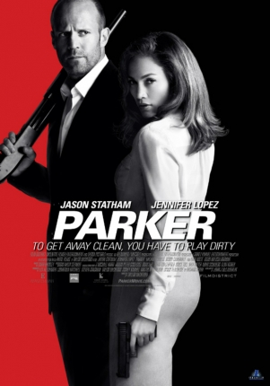 PARKER Featurette Goes Behind the Scenes with Jason Statham, Jennifer Lopez and Director Taylor Hackford, Plus New Images from the Crime Thriller