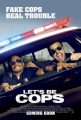 lets-be-cops-poster-01