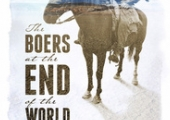 New Poster And Trailer For THE BOERS AT THE END OF THE WORLD