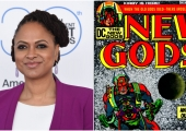 Ava DuVernay Will Direct 'The New Gods' for DC's Extending Universe