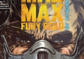 Check Out The Cover Artwork And Pages From Prequel Comic 'Mad Max: Fury Road — Nux & Immortan Joe'